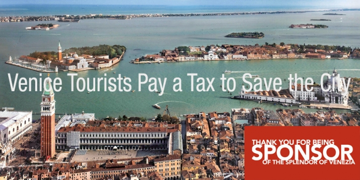 Venice Tourists pay a fee to save the city.